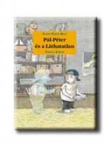 PÁL-PÉTER ÉS A LÁTHATATLAN - Ekönyv - WOLF, KLAUS-PETER