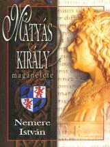 Mátyás király magánélete - Ekönyv - Nemere István
