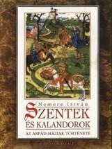 Szentek és kalandorok I.  - Ekönyv - Nemere István