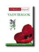 VADVIRÁGOK - FÜRKÉSZ KÖNYVEK - - Ekönyv - TRIVIUM KIADÓ KFT.