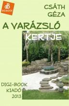 A varázsló kertje - Ekönyv - Csáth Géza