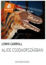 Alice Csodaországban - Ekönyv - Lewis Carroll