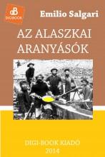 Az alaszkai aranyásók - Ekönyv - Salgari, Emilio