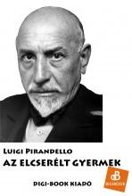 Az elcserélt gyermek - Ekönyv - Pirandello, Luigi