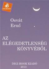 Az elégedetlenség könyvéből - Ekönyv - Osvát Ernő