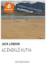 Az éneklő kutya - Ekönyv - London, Jack