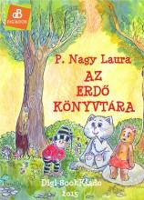 Az erdő könyvtára - Ekönyv - P. Nagy Laura