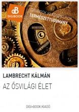 Az ősvilági élet - Ekönyv - Lambrecht Kálmán