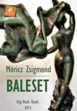 Baleset - Ekönyv - Móricz Zsigmond
