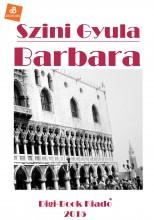 Barbara - Ekönyv - Szini Gyula