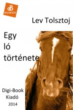 Egy ló története - Ekönyv - Tolsztoj