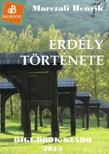 Erdély története - Ekönyv - Marczali Henrik