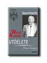 WASS ALBERT UTÓÉLETE - ISTEN KENYERE - FŰZÖTT - - Ekönyv - KRÁTER MŰHELY EGYESÜLET