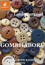 Gombháború - Ekönyv - Pergaud, Louis