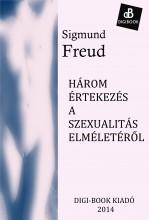 Három értekezés a szexualitás elméletéről - Ekönyv - Freud, Sigmund