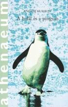 A HALÁL ÉS A PINGVIN - Ekönyv - KURKOV, ANDREJ