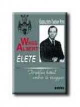 WASS ALBERT ÉLETE - FŰZÖTT - - Ebook - KRÁTER MŰHELY EGYESÜLET