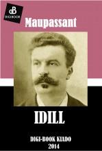 Idill - Ekönyv - Maupassant, Guy de