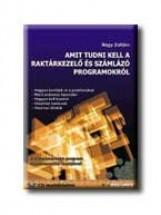 AMIT TUDNI KELL A RAKTÁRKEZELŐ ÉS SZÁMLÁZÓ PROGRAMOKRÓL - CD-VEL - - Ekönyv - NAGY ZOLTÁN