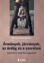 Ármányok, járványok, az ördög és a szerelem - Ekönyv - Forrai István