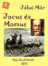 Jocus és Momus - Ekönyv - Jókai Mór