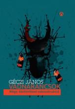 Vadnarancsok - Ekönyv - Géczi János