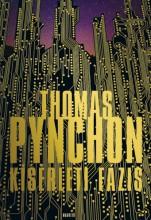 Kísérleti fázis - Ekönyv - Thomas Pynchon