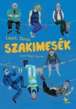 Szakimesék - Ekönyv - Lackfi János- Lackfi Margit