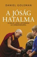 A jóság hatalma - A Dalai Láma látomása az emberiségről  - Ekönyv - Daniel Goleman