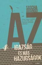 Az igazság és más hazugságok - Ekönyv - Sascha Arango