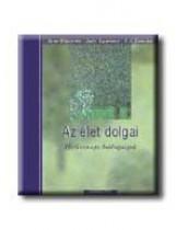 AZ ÉLET DOLGAI - HÉTKÖZNAPI BOLDOGSÁGOK - - Ebook - BLUESTEIN, JANE-LAWRENCE, J.-SANCHEZ,S.J