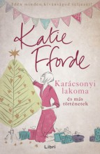 Karácsonyi lakoma és más történetek - Ekönyv - Katie Fforde
