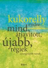 Mind, átjavított, újabb, régiek - Ekönyv - Kukorelly Endre