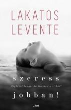 Szeress jobban - Ekönyv - Lakatos Levente