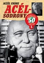 Acélsodrony 50. I. - Ekönyv - Aczél Endre
