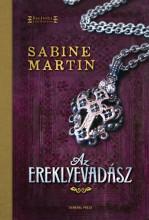 Az ereklyevadász - Ekönyv - Sabine Martin