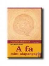 A FA MINT ALAPANYAG - FAMUNKÁK MINDENKINEK - - Ebook - BASTIAN, HANS-WERNER