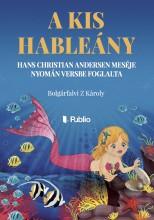 A kis hableány - Ekönyv - Bolgárfalvi Z Károly