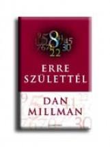 ERRE SZÜLETTÉL - Ekönyv - MILLMAN, DAN