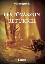 Festővászon betűkkel - Ekönyv - Temesi Dániel