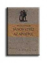JÁNOS VITÉZ - AZ APOSTOL - OSIRIS DIÁKKÖNYVTÁR - - Ekönyv - PETŐFI SÁNDOR
