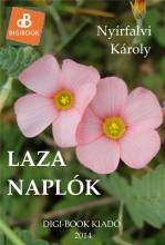 Laza naplók - Ekönyv - Nyírfalvi Károly