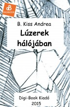 Lúzerek hálójában - Ekönyv - B. Kiss Andrea