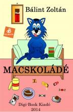 Macskoládé - Ebook - Bálint Zoltán