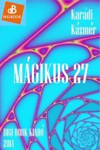 Mágikus 27 - Ekönyv - Karádi Kázmér