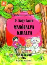 Manófalva királya - Ekönyv - P. Nagy Laura