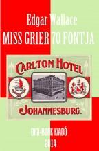 Miss Grier 70 fontja - Ebook - Wallace, Edgar