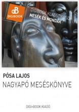 Nagyapó meséskönyve - Ekönyv - Pósa Lajos