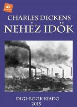 Nehéz idők - Ebook - Dickens, Charles