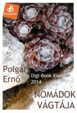 Nomádok vágtája - Ekönyv - Polgár Ernő